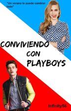 Conviviendo con Playboys by Infinity56