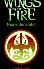 Wings of Fire Name Generator by Leafspots