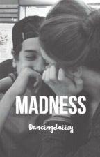 Madness by DancingDaiisy