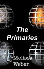 The Elements Trilogy: The Primaries by mjweber