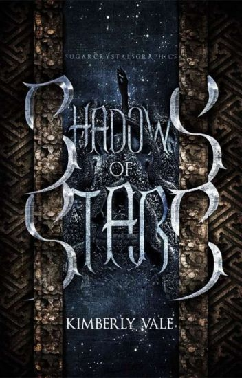 Shadows of Stars 🌠 |Wielder Chronicles Book I|