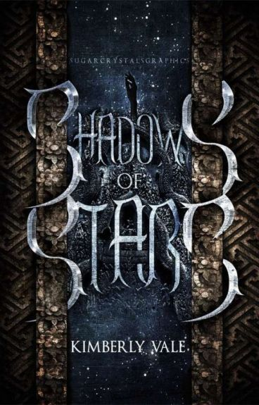 Shadows of Stars |Wielder Chronicles Book I| #Wattys2016 by KarateChop