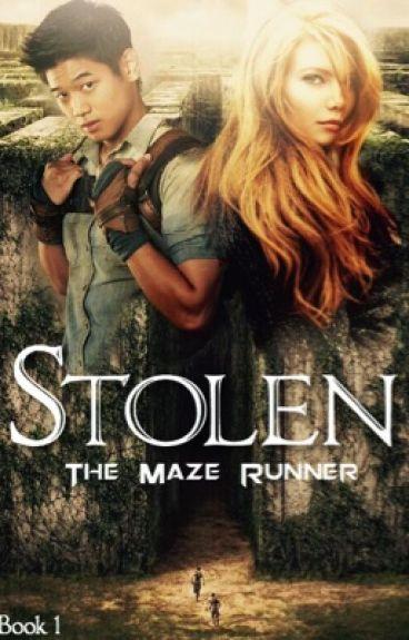 Stolen [The Maze Runner Fanfiction]