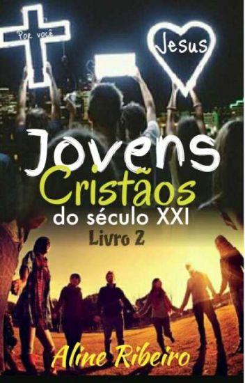 Jovens Cristãos Do Século XXI- 2