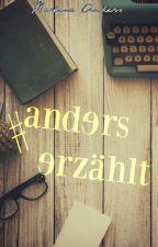 """""""Hash Tag"""" anders erzählt by MarlenaAnders"""