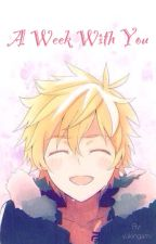 A Week With You ( Yukine x Reader ) by hotokki