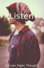 Listen by Late_Night_Thoughts