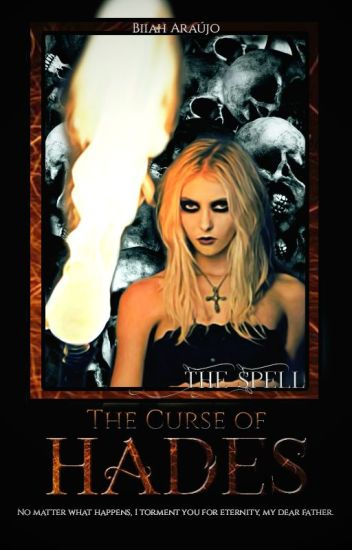 The Curse of Hades - The Spell