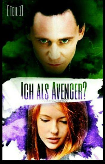 Ich als Avenger? -Teil 1