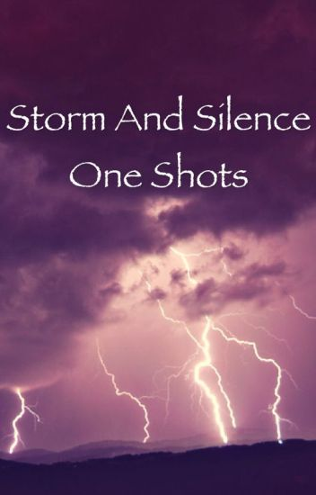 Storm and Silence fanfic