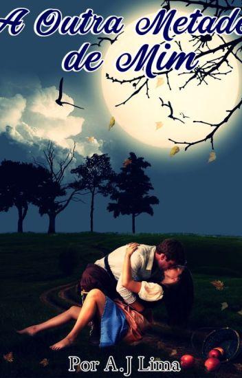 A outra metade de mim - Série Finding Love (Encontrando O Amor #1)