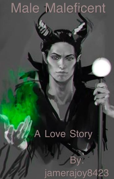 Male Maleficent: A Love Story