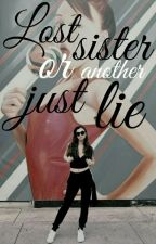 Lost sister or just another lie? - 1D FF by Future_1D