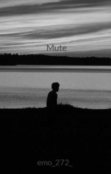 Mute (Finished)