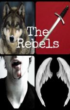 The Rebels by Staceylove21