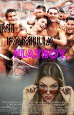 Mi Familia Playboy by tuniita12
