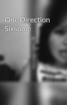 One Direction Sixsome