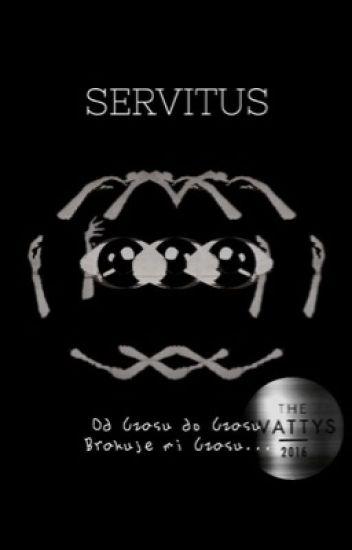 Servitus // Kraksa // Wattys 2016