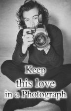 Keep this love in a Photograph by Louhza