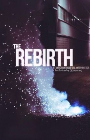 The Rebirth by yasminij