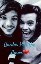 Unidos Por Um Amor|L.S. by queenbleessed