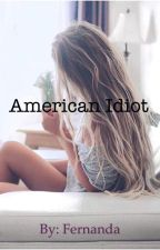 •American Idiot• by idipdyed_soccer
