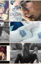 Mi Vida Con Daniel Patiño (Paisavlogs) by MelanieHoran8