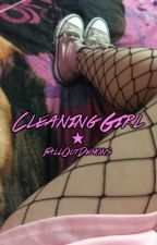Cleaning Lady {5SOS} by FallOutDemons