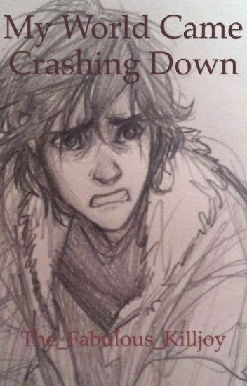 My World Came Crashing Down: A Nico di Angelo Fanfiction