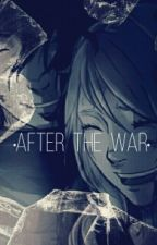 After The War: The Last Naruto The Movie by MelodiiUzumaki