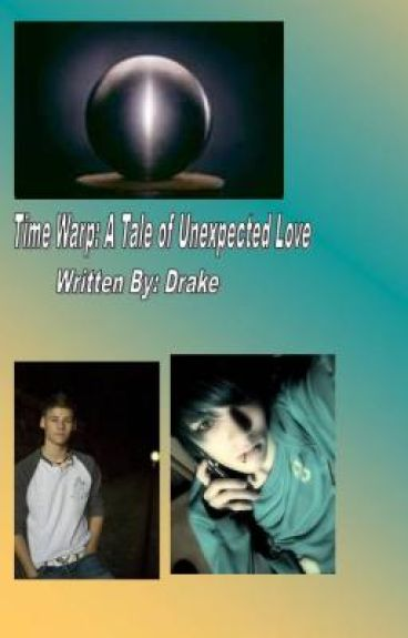 Time Warp: A Tale of Unexpected Love (yaoi)(On Hold for now)