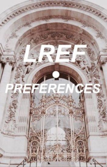 LREF • PREFERENCES