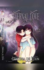 7) Eternal Love (Fantasy/Romance)  by Cristina_deLeon