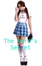 The Nerd's Secret | rewriting..? by rapidparadise