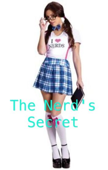 The Nerd's Secret (ON HOLD)