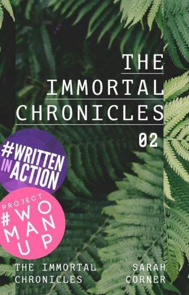 The Immortal Chronicles by -SarahCorner-