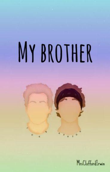 My brother | Lashton