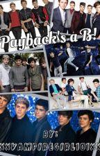 Payback's a B! by XxVampireGirl101xX