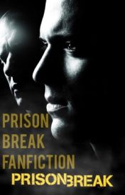 Prison break fan fiction by TEENWOLFPRISONBREAK