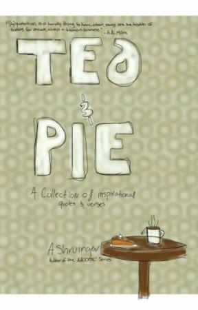Tea & Pie by AShruinger