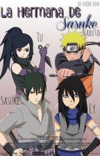La Hermana De Sasuke - Naruto y Tu - by fakexx