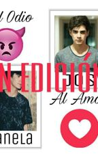 Del Odio Al Amor..... ▷J.C. ▷EN EDICIÓN ◁ by AlonftViann