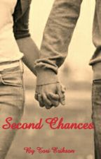 Second Chances by stokie_babe