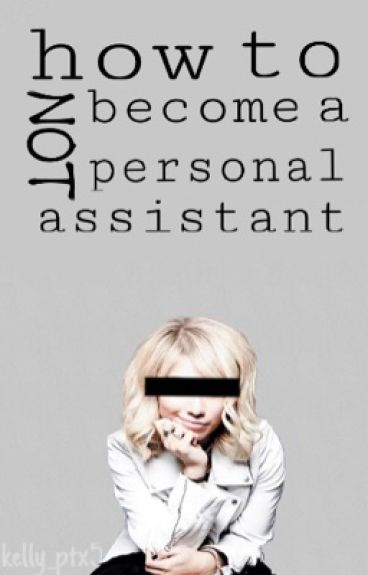 How to Not Become a Personal Assistant ↠ Kavi AU