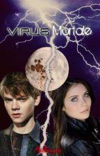 Virus Mortale by StillintoyouEFP