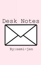 Desk Notes by semi-jen