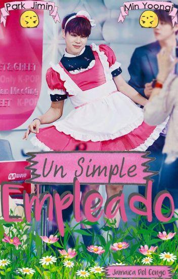 Un Simple Empleado [Yoonmin]