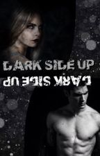 Dark Side Up (Dark Paranormal Romance) by xc4672