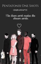Pentatonix One Shots by MirandaPTX