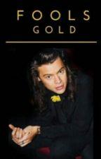 Fools Gold || Larry Stylinson Au (German Trans.) by LS-watty